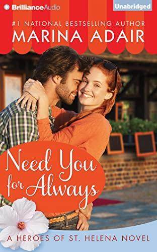 Need You for Always (Heroes of St. Helena): Marina Adair