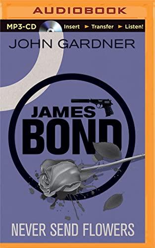 9781511306690: Never Send Flowers (James Bond Series)