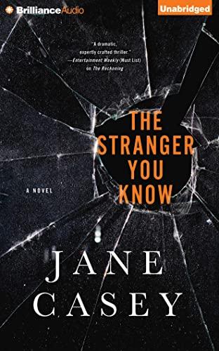 The Stranger You Know (Maeve Kerrigan): Jane Casey