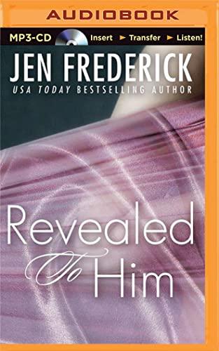 Revealed to Him: Jen Frederick