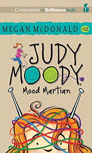 Judy Moody, Mood Martian: Megan McDonald