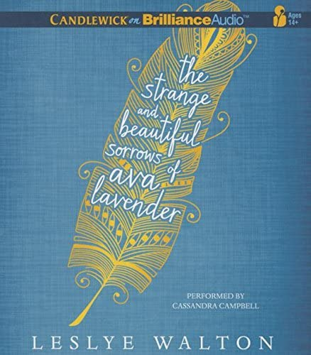 9781511307994: The Strange and Beautiful Sorrows of Ava Lavender