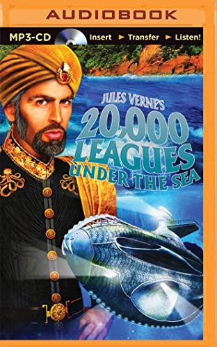 Jules Verne's 20,000 Leagues Under the Sea: A Radio Dramatization: Deniz Cordell; Jules Verne