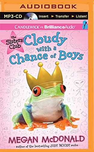 9781511308489: The Sisters Club: Cloudy with a Chance of Boys (Sisters Club Series)