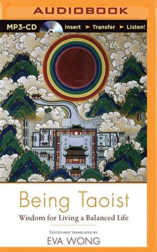 9781511308830: Being Taoist: Wisdom for Living a Balanced Life