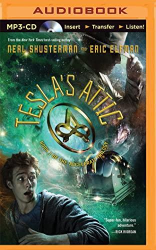 Tesla's Attic: Eric Elfman; Neal Shusterman