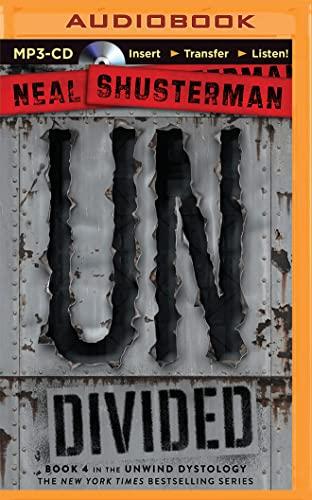 Undivided (Unwind): Neal Shusterman