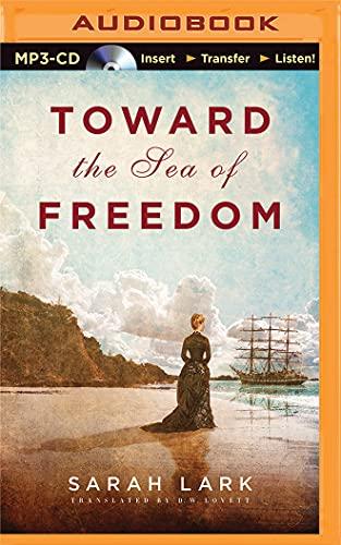 9781511309660: Toward the Sea of Freedom (The Sea of Freedom Trilogy)