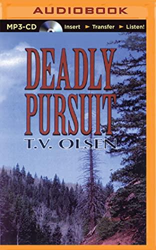 Deadly Pursuit: Olsen, T. V.