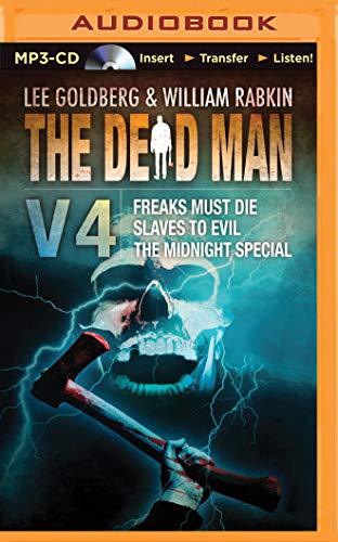 9781511310321: The Dead Man Vol 4: Freaks Must Die, Slaves to Evil, and The Midnight Special (Dead Man Series)