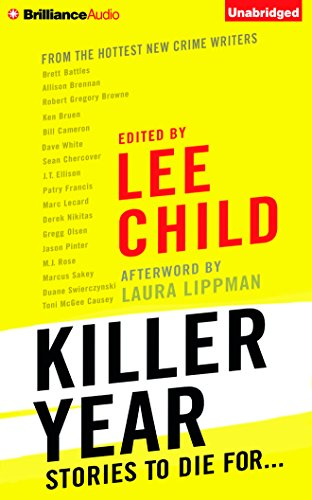 Killer Year: Stories to Die For...: Lee Child (Editor)
