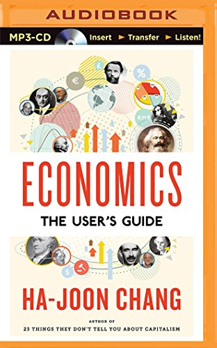 Economics: The User's Guide: Ha-Joon Chang