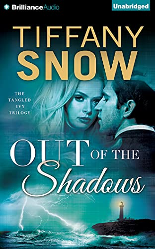 Out of the Shadows (Tangled Ivy): Tiffany Snow