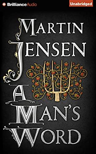 A Man's Word (The King's Hounds): Martin Jensen