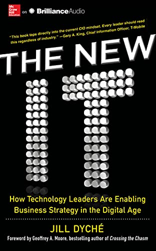 9781511312486: The New IT: How Technology Leaders Are Enabling Business Strategy in the Digital Age