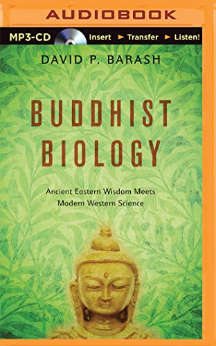 9781511316712: Buddhist Biology: Ancient Eastern Wisdom Meets Modern Western Science