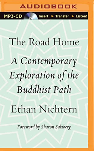 9781511316774: The Road Home: A Contemporary Exploration of the Buddhist Path