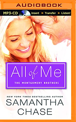 All of Me: Boxed Set (The Montgomery Brothers): Samantha Chase