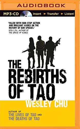 The Rebirths of Tao: Wesley Chu
