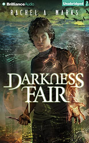 Darkness Fair: 9 (Dark Cycle): Rachel A. Marks