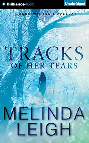 9781511318495: Tracks of Her Tears (Rogue Winter Novella)