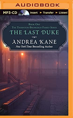 The Last Duke: Andrea Kane