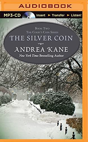The Silver Coin: Kane, Andrea
