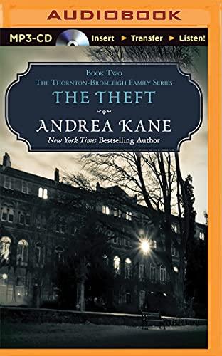 The Theft (Thornton-Bromleigh Family): Andrea Kane