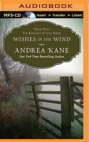 9781511318952: Wishes in the Wind (Kingsley in Love)