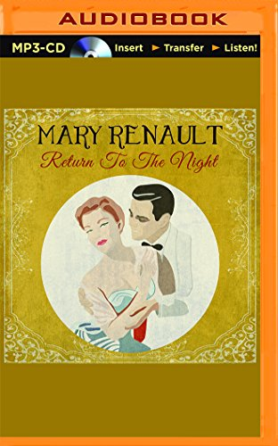 Return to the Night: Mary Renault