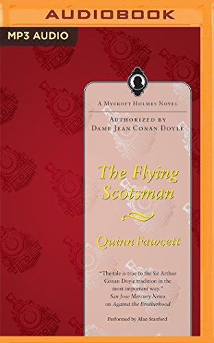 The Flying Scotsman (A Mycroft Holmes Novel): Quinn Fawcett