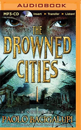 The Drowned Cities: Paolo Bacigalupi
