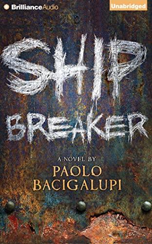 Ship Breaker: Paolo Bacigalupi