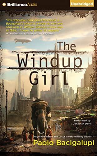 9781511319898: The Windup Girl