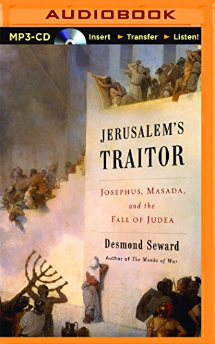 9781511320047: Jerusalem's Traitor: Josephus, Masada, and the Fall of Judea
