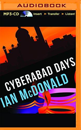 Cyberabad Days: Ian McDonald