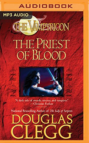 The Priest of Blood: Douglas Clegg