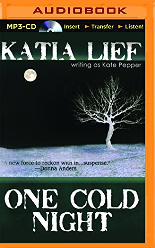 One Cold Night: Katia Lief