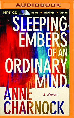 Sleeping Embers of an Ordinary Mind: Anne Charnock