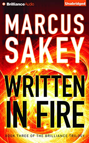 9781511320856: Written in Fire (The Brilliance Trilogy)
