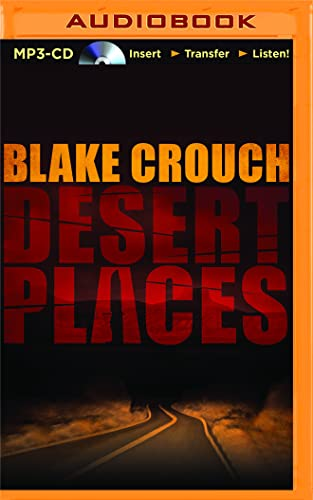 Desert Places: A Novel of Terror (Andrew Z. Thomas/Luther Kite): Blake Crouch