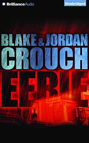 Eerie: Blake Crouch; Jordan Crouch