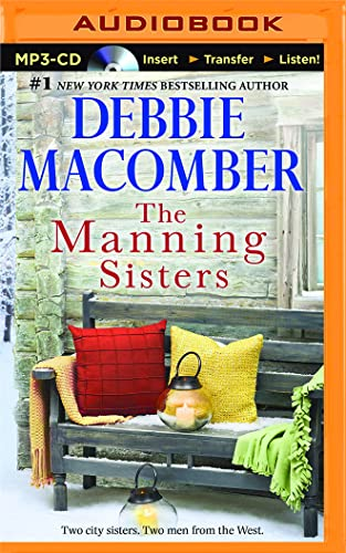The Manning Sisters: The Cowboy's Lady, the Sheriff Takes a Wife: Debbie Macomber