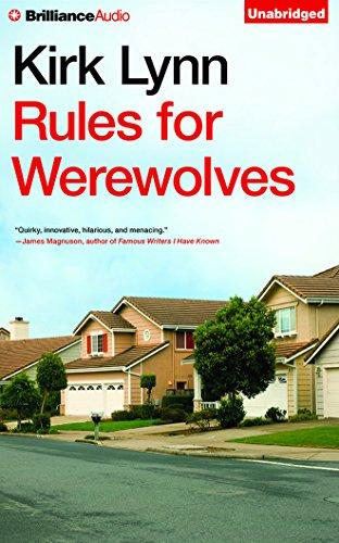 Rules for Werewolves: Kirk Lynn