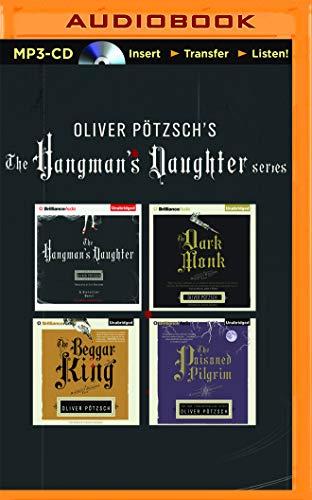 9781511324779: Oliver Pötzsch Hangman's Daughter Series 4-in-1 MP3-CD Collection: The Hangman's Daughter, The Dark Monk, The Beggar King, The Poisoned Pilgrim