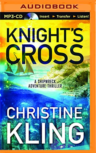 Knight's Cross (The Shipwreck Adventures): Christine Kling