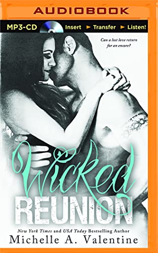 Wicked Reunion (Wicked White): Michelle A. Valentine