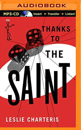 Thanks to the Saint (MP3 CD): Leslie Charteris
