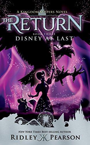 Kingdom Keepers: The Return Book Three Disney at Last: Ridley Pearson