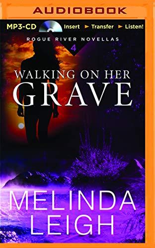 9781511326612: Walking on Her Grave (Rogue River Novella)